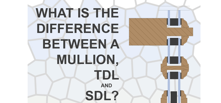 Unison Windows & Doors-Blog20131024-TDL-vs-SDL-vs-Mullions